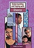 Understand/Coping W/Divorce (Focus on Family Matters) (0791066916) by Wagner, Heather Lehr