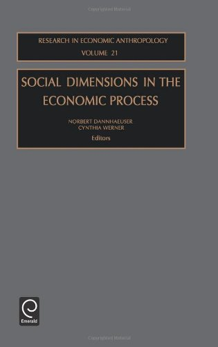 Social Dimensions in the Economic Process (Research in Economic Anthropology)