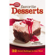 Favorite Desserts By Betty Crocker. 32 Sweet Endings To Any Meal
