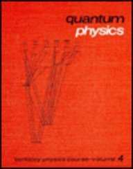 Quantum Physics (Berkeley Physics Course, Volume 4)