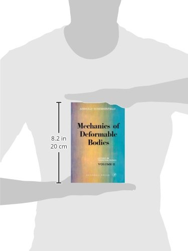 Mechanics of Deformable Bodies: Lectures on Theoretical Physics, Vol. 2: Volume 2