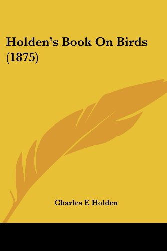 Holden's Book on Birds (1875)