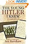 The Young Hitler I Knew