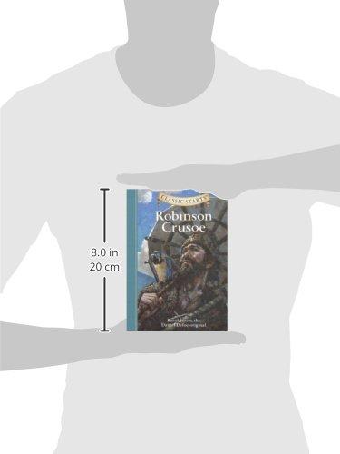 Robinson Crusoe: Retold from the Daniel Defoe Original (Classic Starts)