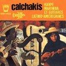 echange, troc Los Calchakis - Los Calchakis /Vol. 6: Missa Criolla