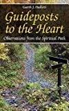 img - for Guideposts to the Heart: Observations from the Spiritual Path book / textbook / text book