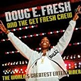 echange, troc Doug E Fresh, Get Fresh Crew - World's Greatest Entertainer