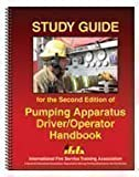 Study Guide for the Second Edition of Pumping Apparatus: Driver/ Operator Handbook