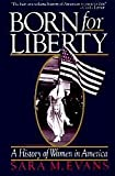 Born for Liberty: A History of Women in America (0029029902) by Sara M. Evans