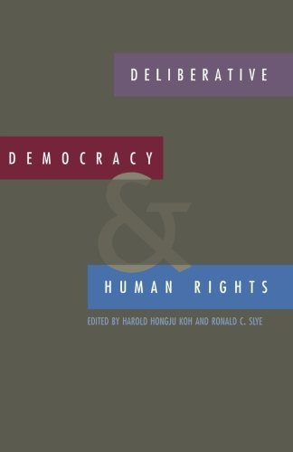 Deliberative Democracy and Human Rights