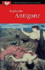 Sophocles: Antigone (Cambridge Translations from Greek...
