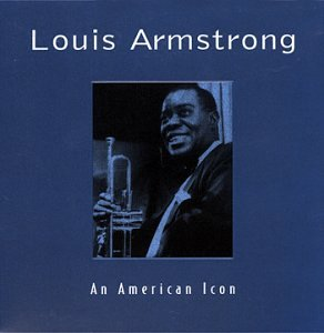 Louis Armstrong - An American Icon (Vol. 2) - Zortam Music