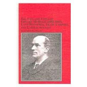 The Life and Times of Edward McHugh (1853 - 1915),Land Reformer,Trade Unionist,and Labour Activist (Studies in British History)