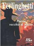 Poesie Vecchie & Nuove