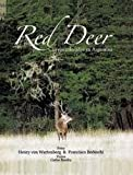 img - for Red Deer: Ciervos colorados en Argentina (Spanish Edition) book / textbook / text book