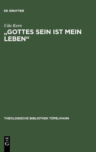 Gottes Sein ist mein Leben. Philosophische Brocken bei Meister Eckhart: Philosophische Brocken Bei Meister Eckhart (Theologische Bibliothek Topelmann) (Theologische Bibliothek Tapelmann)
