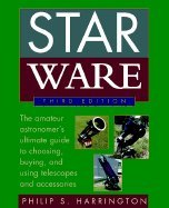 Star Ware - Amateur Astronomer'S Guide To Choosing, Buying, & Using Telescopes & Accessories (3Rd, 02) By Harrington, Philip S [Paperback (2002)]