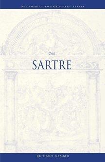On Sartre (Philosopher (Wadsworth))