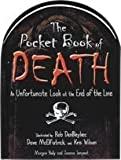 The Pocket Book of Death: An Unfortunate Look at the End of the Line