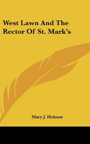 West Lawn and the Rector of St. Mark