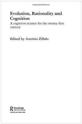 Evolution, Rationality and Cognition: A Cognitive Science for the Twenty-First Century (Routledge Studies in the Philoso