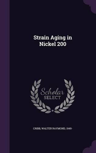 Strain Aging in Nickel 200