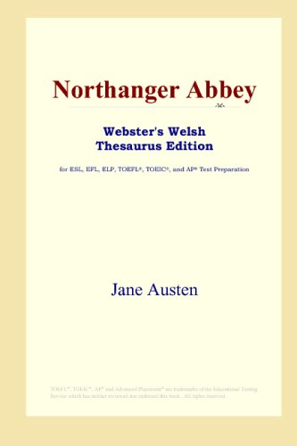 Northanger Abbey (Webster's Welsh Thesaurus Edition), JANE AUSTEN