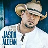 Jason Aldean, Old Boots, New Dirt, LIMITED EXCLUSIVE CD with 3 BONUS TRACKS! TOTAL of 18 SONGS.