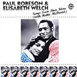 echange, troc Robeson, Welch - Songs from Their Films