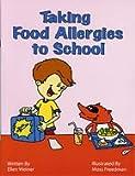 Taking Food Allergies to School...Coloring Book (Special Kids in School)