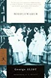 Middlemarch (94) by Eliot, George [Paperback (2000)]