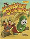 img - for The Clumsiest Cowboy: A Lesson in Showing Compassion (VeggieTales (Big Idea)) book / textbook / text book