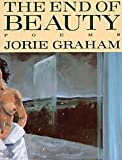 End of Beauty (0880011300) by Graham, Jorie