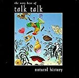 Natural History: The Very Best Of Talk Talk by Talk Talk (0100-01-01)