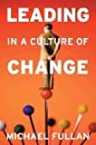 img - for Leading in a Culture of Change (Paperback, 2007) book / textbook / text book