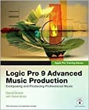 img - for Logic Pro 9 Advanced Music Production 1st (first) edition Text Only book / textbook / text book