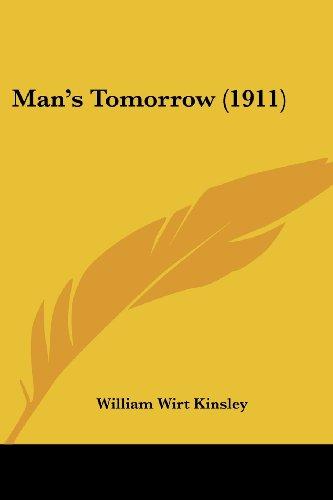 Man's Tomorrow (1911)