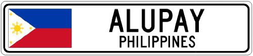 ALUPAY, PHILIPPINES - Philippines Flag Aluminum City Sign - 9 x 36 Inches