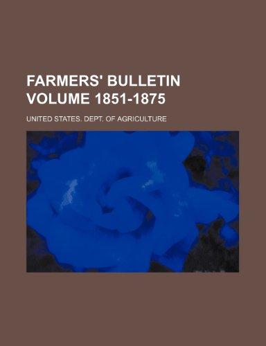 Farmers' bulletin Volume 1851-1875