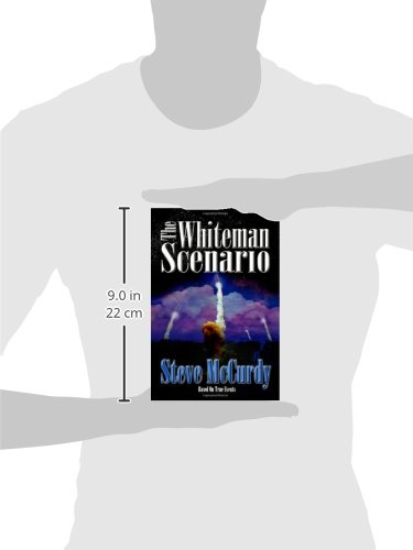 The Whiteman Scenario
