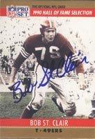 Bob St. Clair, San Francisco 49ers, 1990 Pro Set Hall of Fame Selection Autographed Card