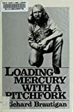 Loading Mercury With a Pitchfork: [Poems]