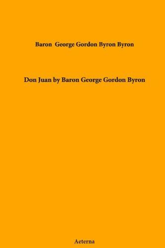 Don Juan by Baron George Gordon Byron
