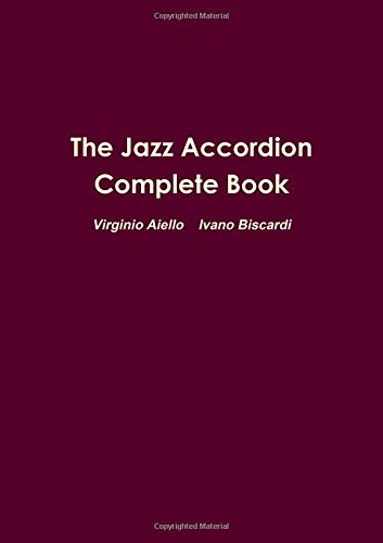 The Jazz Accordion Complete Book
