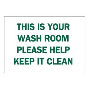 Brady B-401 Polystyrene Rectangle White Personal Hygiene Sign - 14 in Width x 10 in Height - TEXT: THIS IS YOUR WASH ROOM PLEASE HELP KEEP IT CLEAN - 22856 [PRICE is per EACH] brady b 401 polystyrene rectangle white personal hygiene sign 14 in width x 10 in height text this is your wash room please help keep it clean 22856 [price is per each]