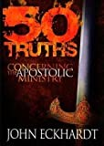 50 Truths Concerning The Apostolic Ministry