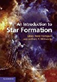 img - for An Introduction to Star Formation [Hardcover] [2011] (Author) Derek Ward-Thompson, Anthony P. Whitworth book / textbook / text book
