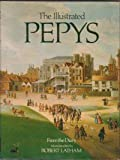 The Illustrated Pepys: Extracts from the Diary (0713517506) by Latham, Robert