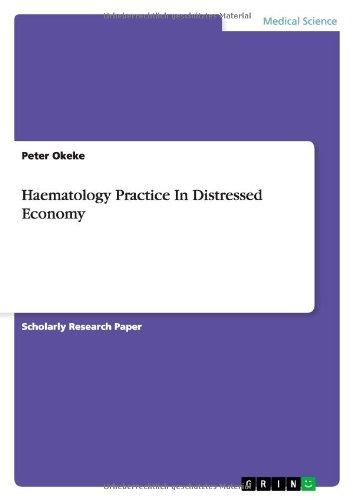 Haematology Practice In Distressed Economy
