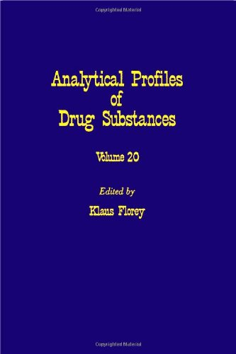 Analytical Profiles of Drug Substances and Excipients, Volume 20 (Analytical Profiles of Drug Substances, Excipients, an